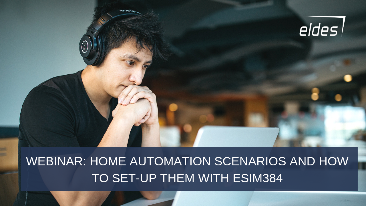WEbinar video: Home automation scenarios with ESIM384